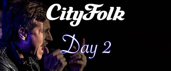 CityFolk Festival Day 2