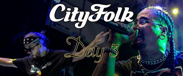 CityFolk Festival Day 3