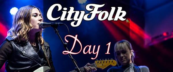 CityFolk Festival Day 1