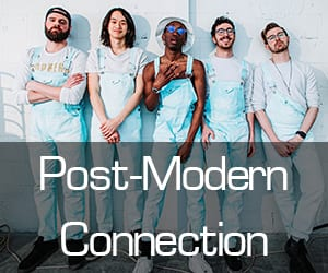 West Coast Spotlight – Post-Modern Connection